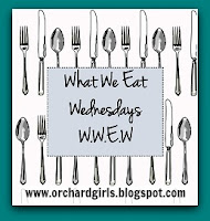 What We Eat Wednesdays at OrchardGirls.blogspot.com
