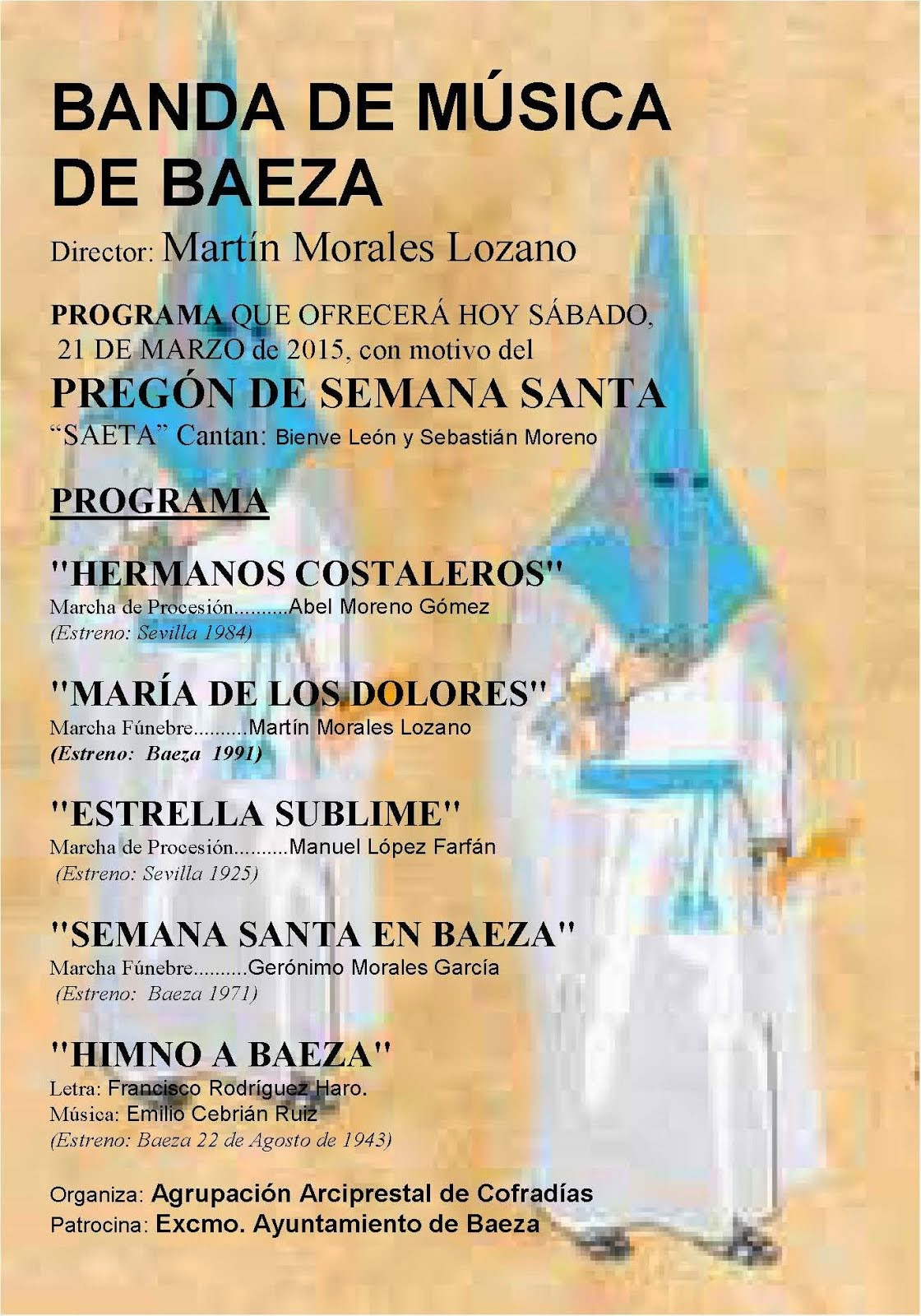 PREGÓN DE SEMANA SANTA BAEZA 2015 - BANDA DE MÚSICA DE BAEZA - CONCIERTO