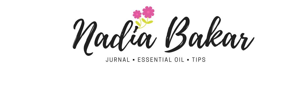 Nadia Bakar© - Hidup Lebih Mudah Dengan Essential Oil