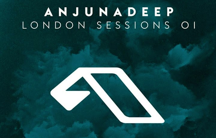 Anjunadeep London Sessions 01 OUT NOW