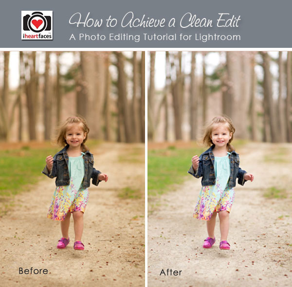 How to Achieve a Clean Edit in Lightroom