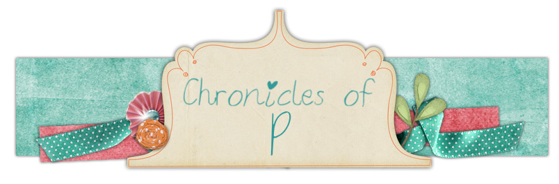 Chronicles of P