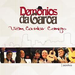 Download - CD Demônios Da Garoa - Vem Cantar Comigo: Ao Vivo (2012)