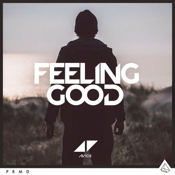 Avicii feeling good скачать
