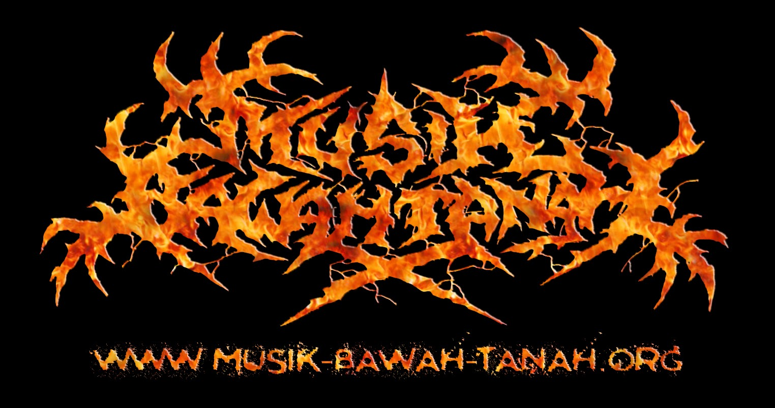 Musik Bawah Tanah | Black Metal | Grindcore | Screamo | Death Metal | Punk Rock | Hardcore | Metalcore | Gothic Metal | Deathcore | Artwork