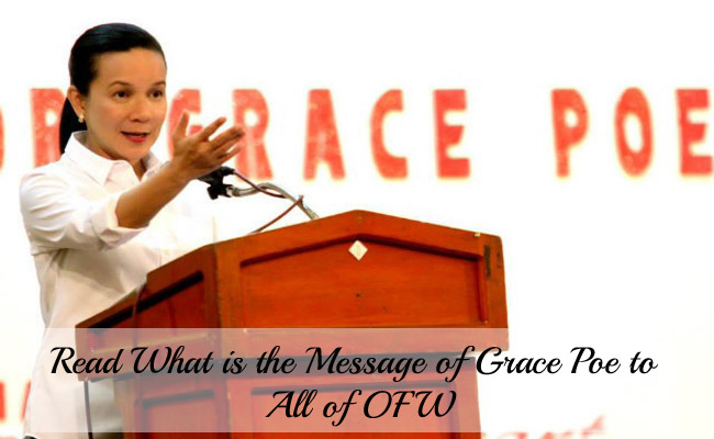 Read What is the Message of Grace Poe to All of Overseas Filipino Workers (OFW)