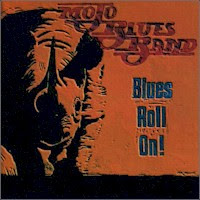 Mojo Blues Band - Blues Roll On!
