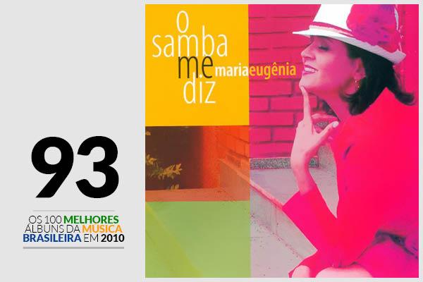 Maria Eugênia - O Samba Me Diz