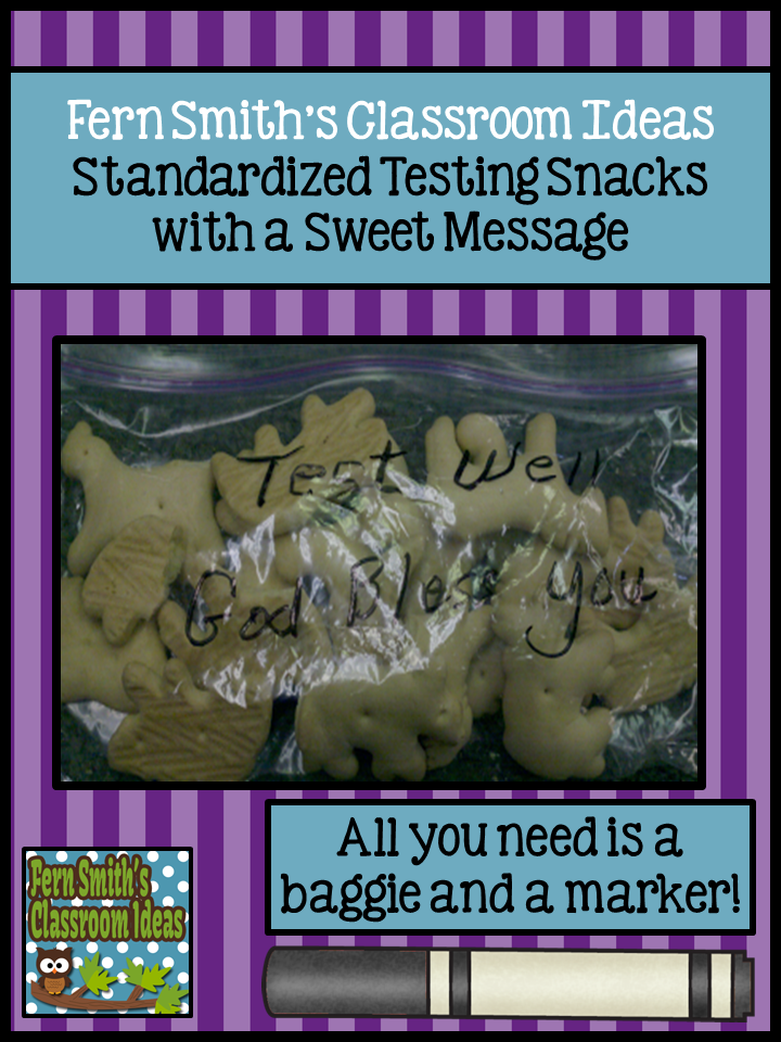 Fern Smith's Classroom Ideas: Standardize Testing SNACKS