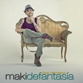 Maki - De fantasía (ft. Demarco)