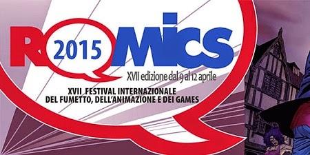 ROMICS APRILE 2015: DIRETTA LIVE TWITTER DALLA FIERA DI ROMA
