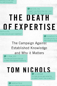 RECOMMENDED: The Death of Expertise