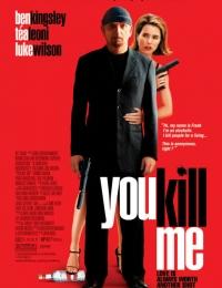 You Kill Me | Bmovies