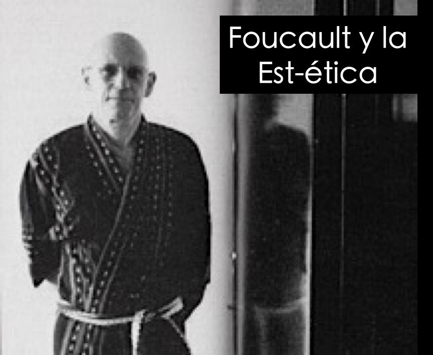 """Grupo """"Foucault y la est-ética"""""""