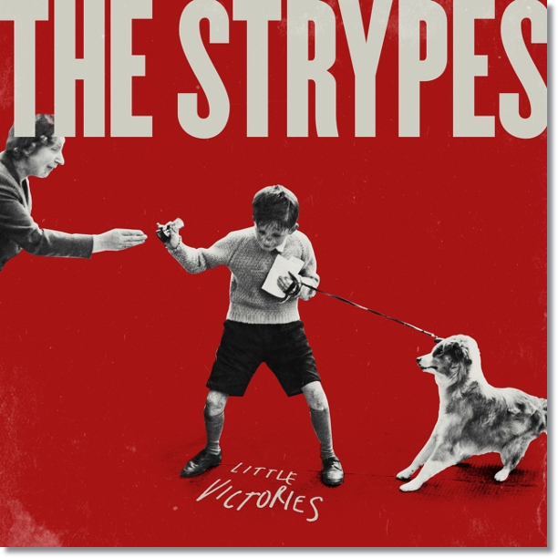 The strypes little victories deluxe edition 2015 quem tem a good nights sleep and a cab fare home 04 eighty four 05 queen of the half crown 06 i wanna be your everyday fandeluxe