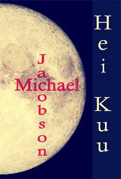 Hei Kuu by Michael Jacobson | Coming Soon in Fall of 2020!
