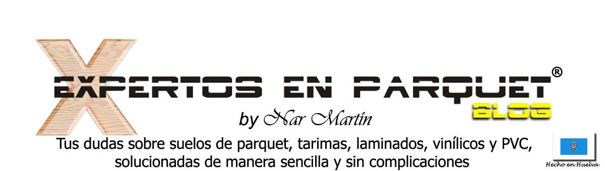 Expertos En Parquet - Parquet, Tarima, Suelos Laminados  en Huelva, Sevilla, Madrid, Barcelona