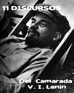 11 DISCURSOS DEL CAMARADA LENIN