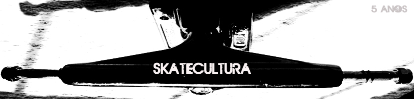 ::.   www.SKATECULTURA.com  ::.
