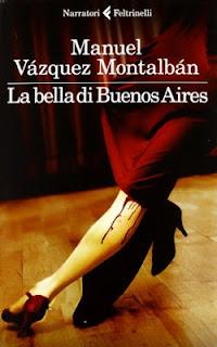 La bella di Buenos Aires (Manuel Vázquez Montalbán)