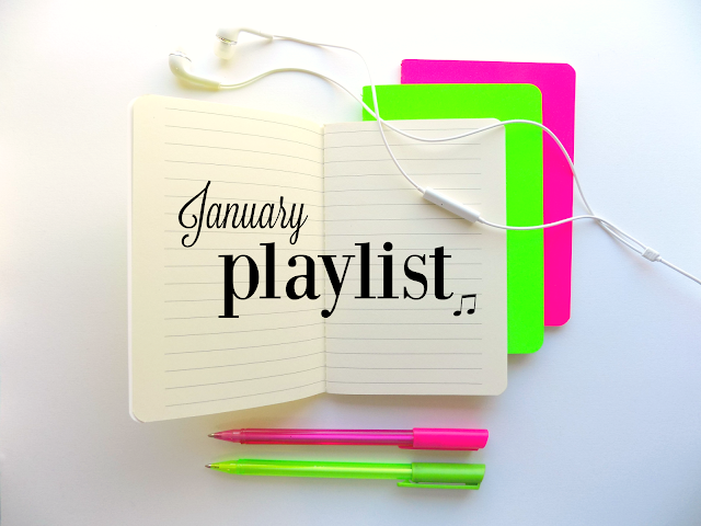 January Playlist