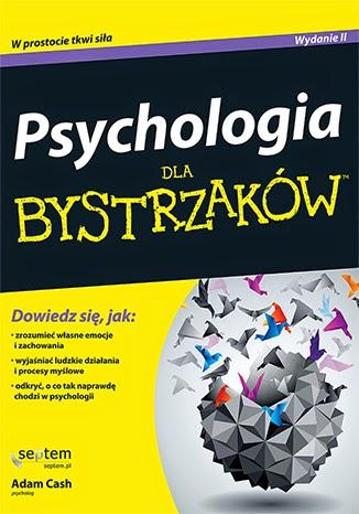 http://my-paper-paradise.blogspot.com/2014/08/pyschologia-dla-bystrzakow-adam-cash.html