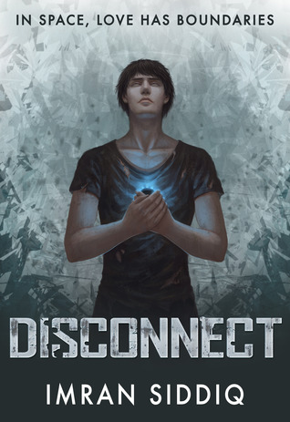 KINDLE GIVEAWAY AND REVIEW: Disconnect by Imran Siddiq