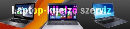 Laptop kijezők szervize - Budapest. Hardver alkatrészek