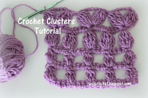 Crocheting Clusters : Lacy Crochet: Crochet Clusters Tutorial: dc-3-tog, dc-4-tog, tr-5-tog