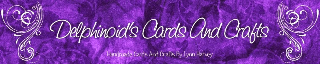 Delphinoid's Cards and Craft