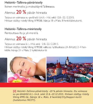 Cityshoppari, Tallinna, Tallinna tutuksi, Viking Line