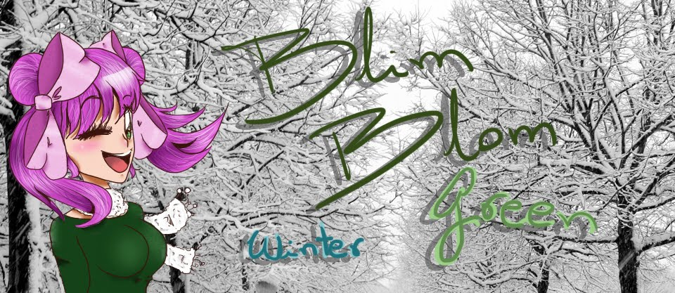 BLIM BLOM BLOG, green!