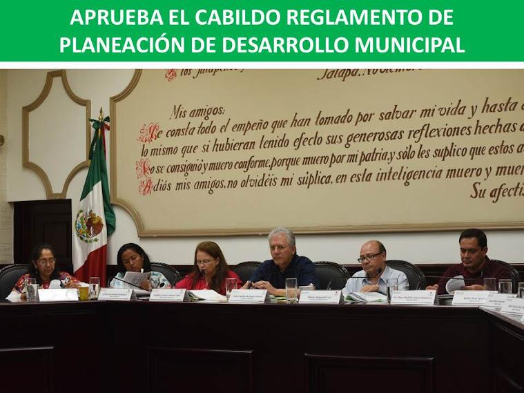 APRUEBA EL CABILDO REGLAMENTO DE PLANEACIÓN DE DESARROLLO MUNICIPAL