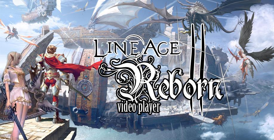 Lineage II - Reborn Videos