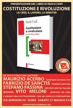 Costituzione: presentazione del libro di Ciofi a Roma con Acerbo, Fassina, De Sanctis.