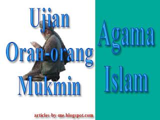 Ujian Orang-orang Mukmin dalam ajaran agama Islam