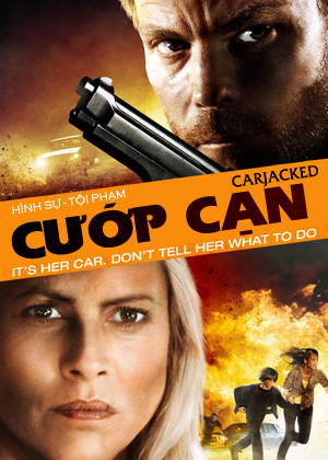 Cướp Cạn Vietsub - Carjacked Vietsub (2011)