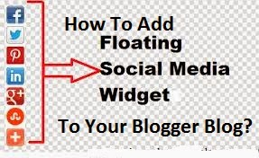 Add Floating Share Buttons To Your Blogger Blog's Sidebar