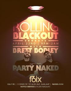 "Party Naked hosts ""Rolling Blackout Sunday"""