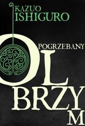 http://lubimyczytac.pl/ksiazka/262119/pogrzebany-olbrzym