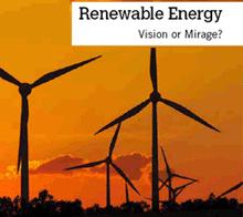 ανανεωσιμη ενεργεια: ονειρο ή οφθαλπατη;