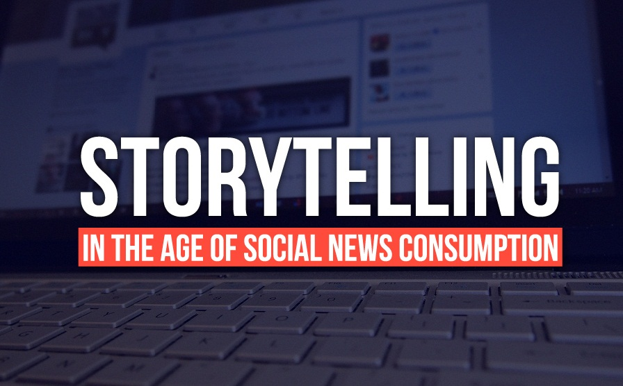 Storytelling In The Age Of Social News Consumption - #infographic