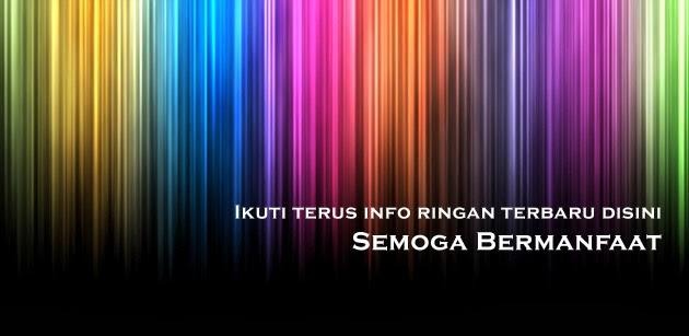 Informasi Ringan dan Bermanfaat