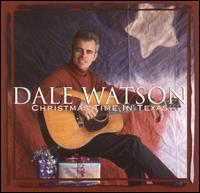 Dale Watson: Christmas Time In Texas (2001)