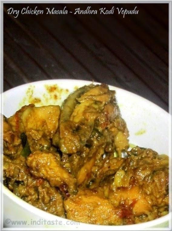 Chicken Masala - Chicken Varuval - Kodi Vepudu