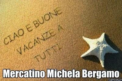 Mercatino michela bergamo buona estate for Mercatino usato bergamo