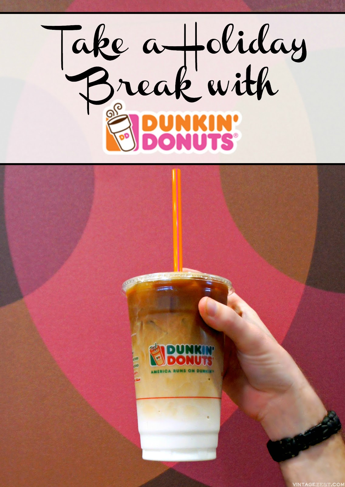 Take a Holiday Break with Dunkin' Donuts on Diane's Vintage Zest!  #ad