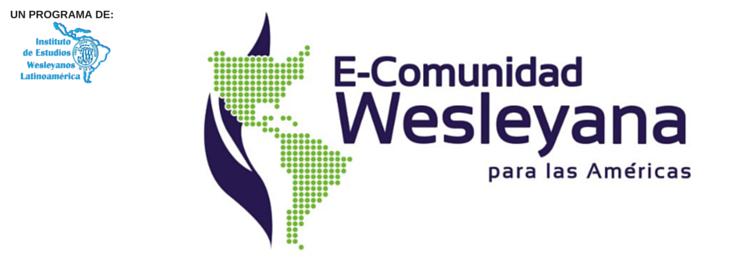 E-Comunidad Wesleyana para las Américas