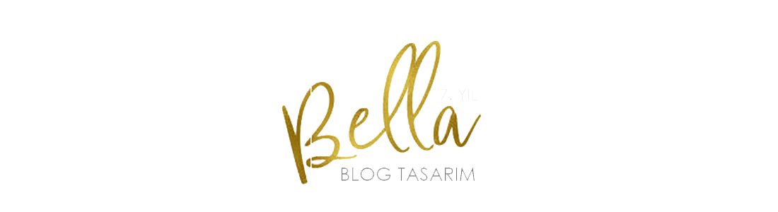 BELLA BLOG TASARIM