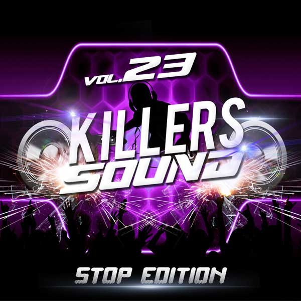 Killers Sound Stop Edition Vol. 23 (2015)